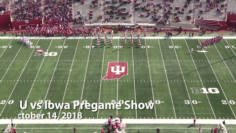 Thumbnail for entry 2018-10-13 vs Iowa - Pregame (Homecoming)
