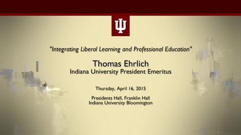 Thumbnail for entry IU President Emeritus Thomas Ehrlich