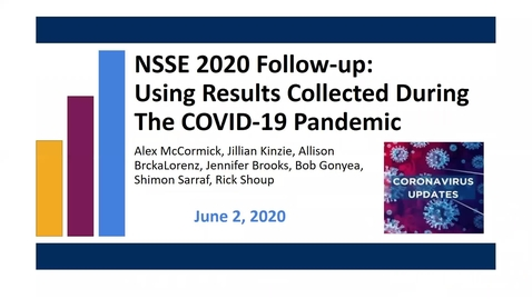 Thumbnail for entry NSSE 2020 Follow-up: Using Results Collected During The COVID-19 Pandemic