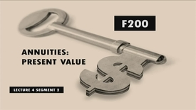 Thumbnail for entry F200_Lecture 04_Segment 2: Annuities: Present Value