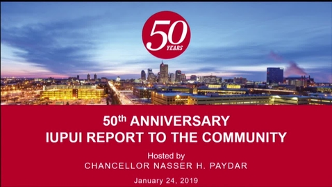 Thumbnail for entry IUPUI 50th Anniversary Report to the Community