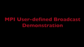 Thumbnail for entry L9 MPI User-defined Broadcast Demo