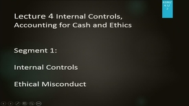 Thumbnail for entry A186 04-1 Internal Control, Accounting for Cash and Ethics
