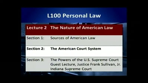 Thumbnail for entry L100 02-2 The American Court System