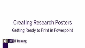 Thumbnail for entry Creating Research Posters: Getting Ready to Print in PowerPoint
