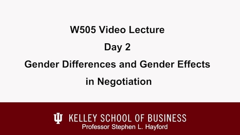 Thumbnail for entry stephenHayford_20110713_w505NegotiationsLectureTwoGenderDifferences