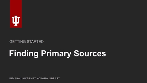 Thumbnail for entry Finding primary sources