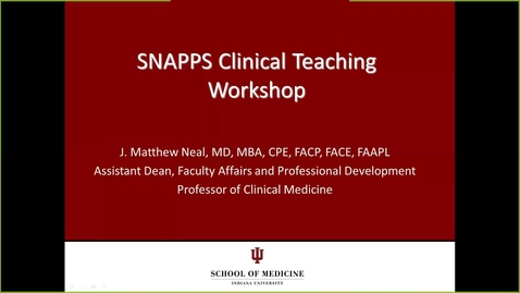 Thumbnail for entry SNAPPS Clinical Teaching Workshop