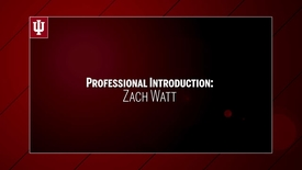 Thumbnail for entry Zach Watt - Professional Introduction - upload 9/15