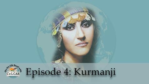 Thumbnail for entry Episode 4: Kurmanji