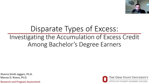 Thumbnail for entry Disparate Types of Excess: Investigating the Accumulation of Excess Credit Among Bachelor's Degree Earners