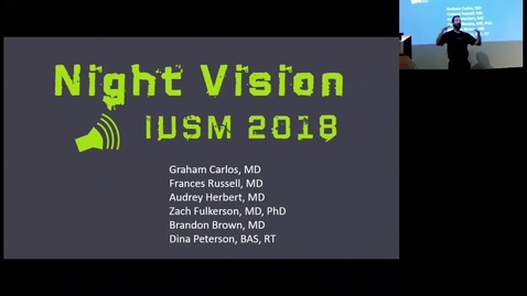 Thumbnail for entry Night Vision 2018 - Ultrasound