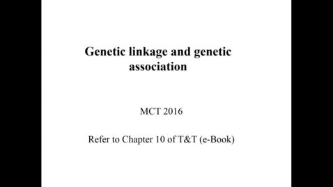Thumbnail for entry WL | MCT | 161004 | Dlouhy | Genetic Linkage and Genetic Association