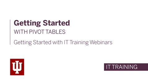 Thumbnail for entry Getting Started with Pivot Tables Webinar - April 21st, 2020