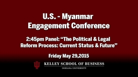 Thumbnail for entry CIBER Doing Business Conference: Myanmar - The Political & Legal Reform Process: Current Status & Future, Panel 3