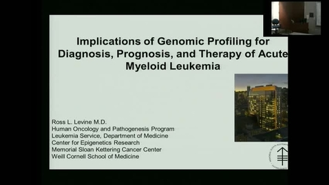 """Thumbnail for entry IUSCC_Grand_Rounds_20170929  - Dr. Ross Levine """"Implications of Genomic Profiling for Diagnosis,Prognosis and Therapy of Acute Myeloid Leukemia"""""""