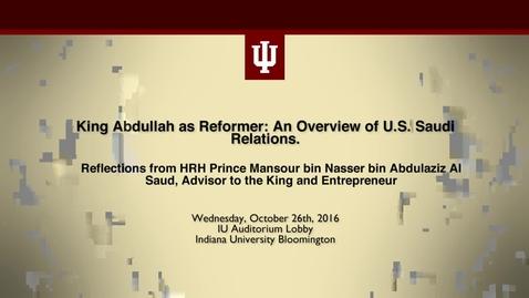 Thumbnail for entry Reflections from HRH Prince Mansour bin Nasser bin Abdulaziz Al Saud