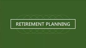 Thumbnail for entry F152_14-1_Understanding Your Retirement Needs