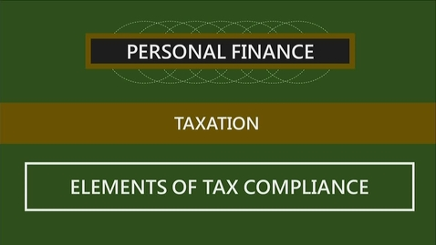 Thumbnail for entry F260_Lecture 03-Segment 2_Elements of Tax Compliance
