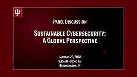 Thumbnail for entry CIBER Symposium on Cybersecurity & Sustainable Development: A Global Perspective - Jan. 26, 2018