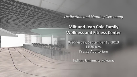 Thumbnail for entry New Wellness Center Dedicated at IUK