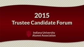 Thumbnail for entry 2015 IU Trustee Election - Candidate Forum