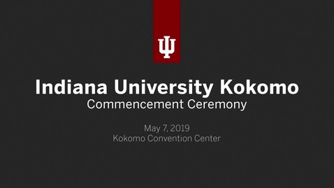 Thumbnail for entry IU Kokomo Commencement Ceremony