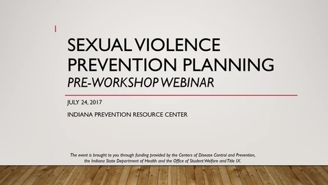 Thumbnail for entry Sexual Violence Prevention Pre-Workshop Web Meeting