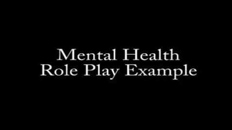 Thumbnail for entry mental_health_role_play_example