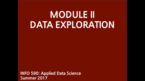 Thumbnail for entry I590_ADS_M2-Lecture-Data-Exploration