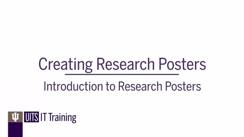 Thumbnail for entry Creating Research Posters: An Introduction to Research Posters