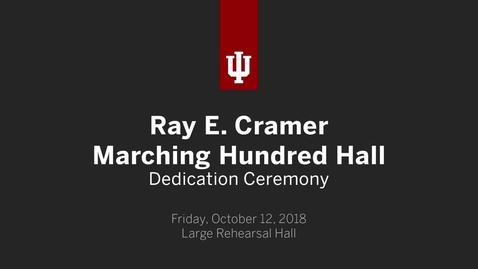 Thumbnail for entry Ray E. Cramer Marching Hundred Hall Dedication Ceremony