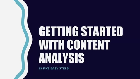 Thumbnail for entry Getting Started with Content Analysis