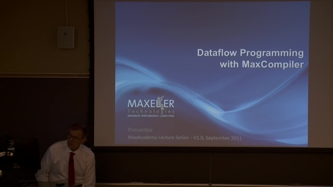 Thumbnail for entry DataFlow Programming with MaxCompiler.mp4