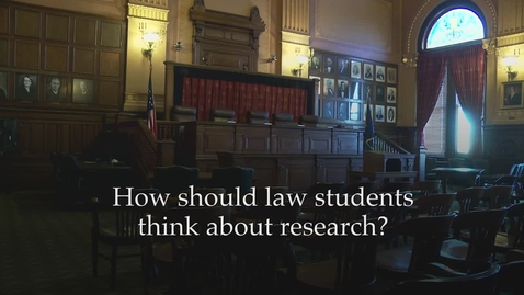 Thumbnail for entry Value of Legal Research: View from the Bench