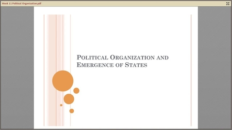 Thumbnail for entry C Political Organization and States A104 Week 11.mp4