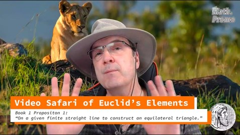Thumbnail for entry Video Safari of Euclid's Elements: Book 1 Proposition 1