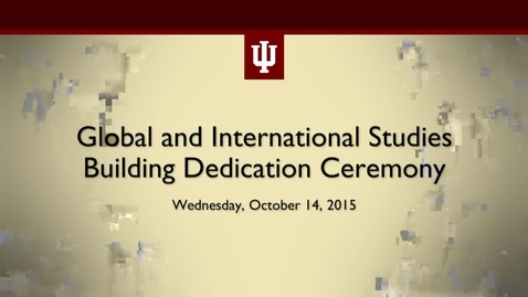 Thumbnail for entry Global and International Studies Building Dedication Ceremony