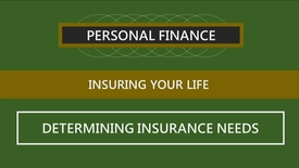 Thumbnail for entry F260_Lecture 08-Segment 2_Determining Insurance Needs
