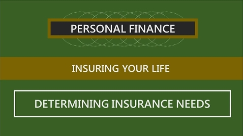 Thumbnail for entry F260 08-2 Determining Insurance Needs