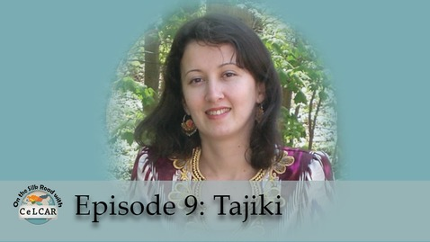 Thumbnail for entry Episode 9: Tajiki