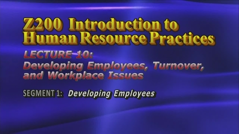 Thumbnail for entry Z200 10-1 Developing Employees