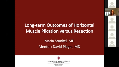 Thumbnail for entry Long-term outcomes of horizontal muscle plication versus resection