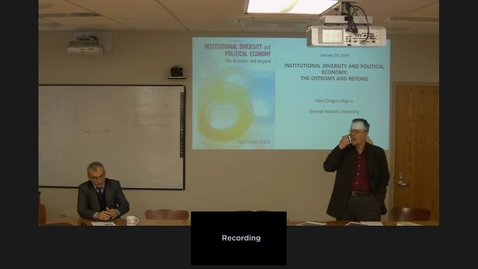 """Thumbnail for entry 01/29/2016 - Tocqueville Lecture Series, Paul Dragos Aligica, """"Institutional Diversity and Political Economy: The Ostroms and Beyond"""""""