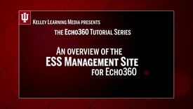 Thumbnail for entry ESS Management Site Overview for Echo360