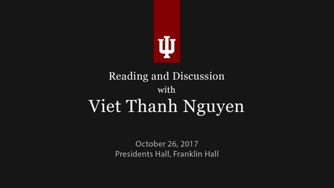 Thumbnail for entry Reading and discussion with Viet Thanh Nguyen