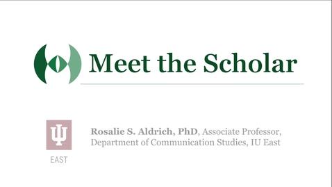 Thumbnail for entry Meet the Scholar: Rosalie Aldrich