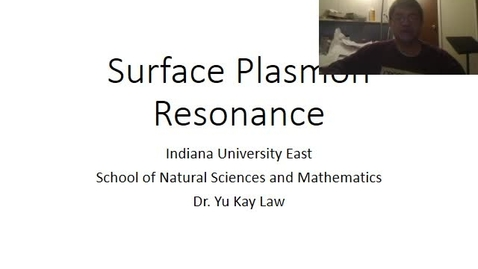 Thumbnail for entry Surface Plasmon Resonance