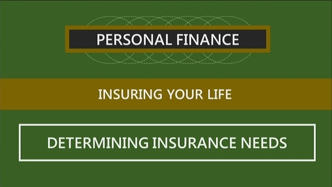 Thumbnail for entry F251 08-2 Determining Insurance Needs