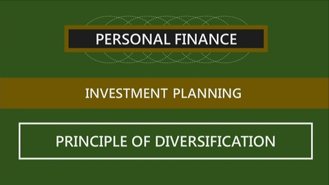 Thumbnail for entry F260_Lecture 10-Segment 3_The Principle of Diversification
